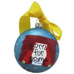 Born for Drama Christmas Ornament