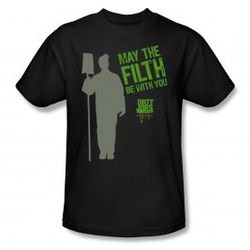 "Dirty Jobs ""May the Filth Be with You"" T-Shirt in Black"