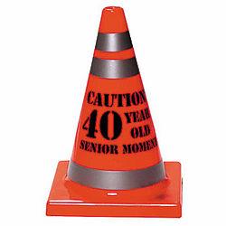 Senior Moment for 40 Cone
