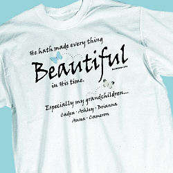 Made Everything Beautiful T-Shirt