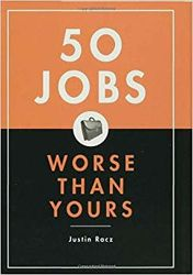 50 Jobs Worse Than Yours Book