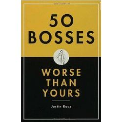 50 Bosses Worse Than Yours Book