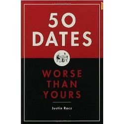 50 Dates Worse Than Yours Book