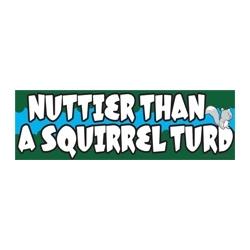 Nuttier Than A Squirrel Turd Cart Magnet