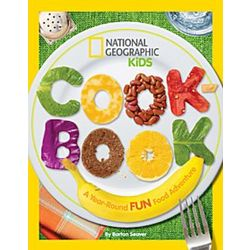 A Year-Round Fun Food Adventure Kid's Cookbook