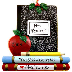 """Teachers Have Class"" Personalized Ornament Holiday Gift"