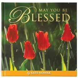 May You Be Blessed Book