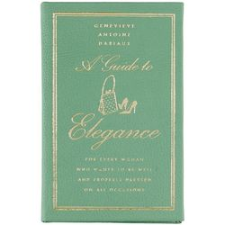 A Guide to Elegance - Leather Bound Collector's Edition Book