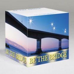 """Be The Bridge"" Self-Stick Note Cube"