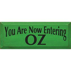 You are Now Entering Oz Plaque