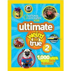Ultimate Weird But True 2 Book