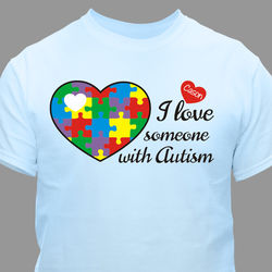 I Love Someone with Autism Personalized T-Shirt