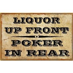 Liquor Up Front Metal Sign