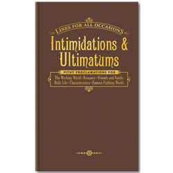Intimidations & Ultimatums for All Occasions Book
