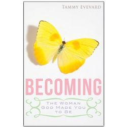 Becoming The Woman God Made You to Be Book
