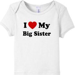 Baby's 'I Love My Big Sister' T-Shirt