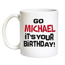 Personalized It's Your Birthday Mug