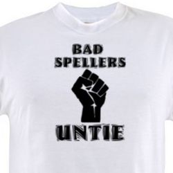Bad Spellers Untie T-Shirt