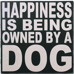 Happiness is Box Sign For Dog Owner