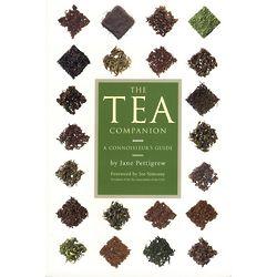 The Tea Companion: A Connoisseur's Guide Book