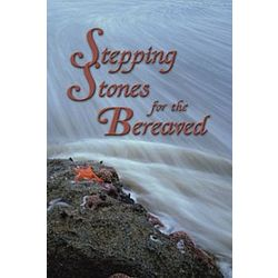 Stepping Stones for the Bereaved Book