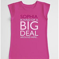 Personalized Kind of a Big Deal Girl's T-shirt