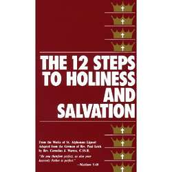 The 12 Steps to Holiness and Salvation Book