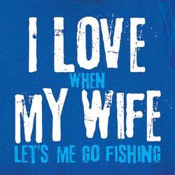 I Love My Wife Fishing Shirt