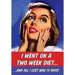 Two Week Diet Funny Birthday Card