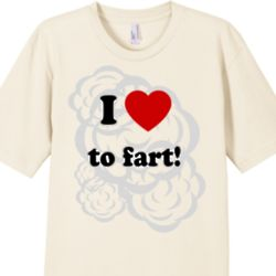 I Love to Fart Mens Fine Cotton Organic T-Shirt