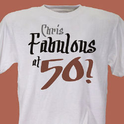 Personalized Fabulous at 50 Birthday T-Shirt