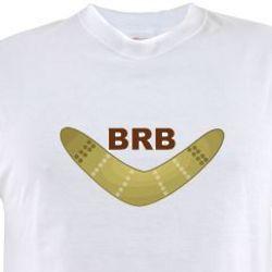 BRB Boomerang Funny T-Shirt