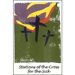 Stations of the Cross for the Sick Prayer Book