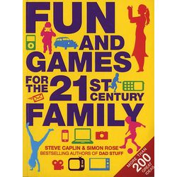 Fun and Games for the 21st Century Family Book