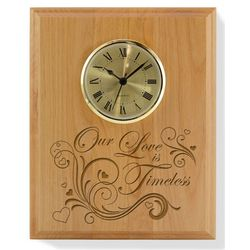 Our Love Is Timeless Wooden Plaque with Clock