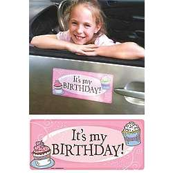 It's My Birthday Car Magnet