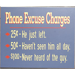 Phone Excuse Charges Sign