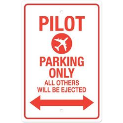 Pilot Parking Only Sign