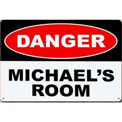 Personalized Danger Metal Wall Sign