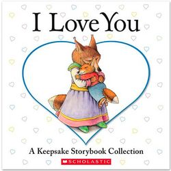 I Love You Keepsake Storybook Collection