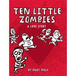 Ten Little Zombies: A Love Story Book
