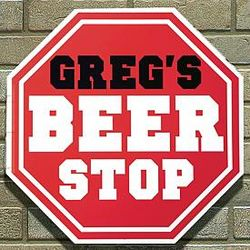 Personalized Beer Stop Sign