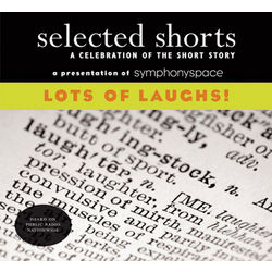 Selected Shorts Lots of Laughs CDs Set
