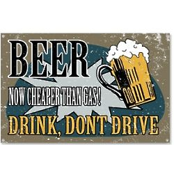 Vintage Style Drink, Don't Drive Beer Sign