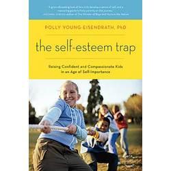 The Self-Esteem Trap Paperback Book