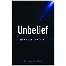 Unbelief - Its Causes And Cures Book