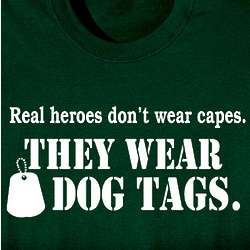 Real Heroes Don't Wear Capes T-Shirt