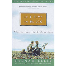 If I Live to Be 100 Paperback Book