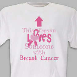 Loves Someone With Breast Cancer T-Shirt