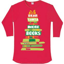 Dear Santa More Books Long-Sleeved Sleepshirt